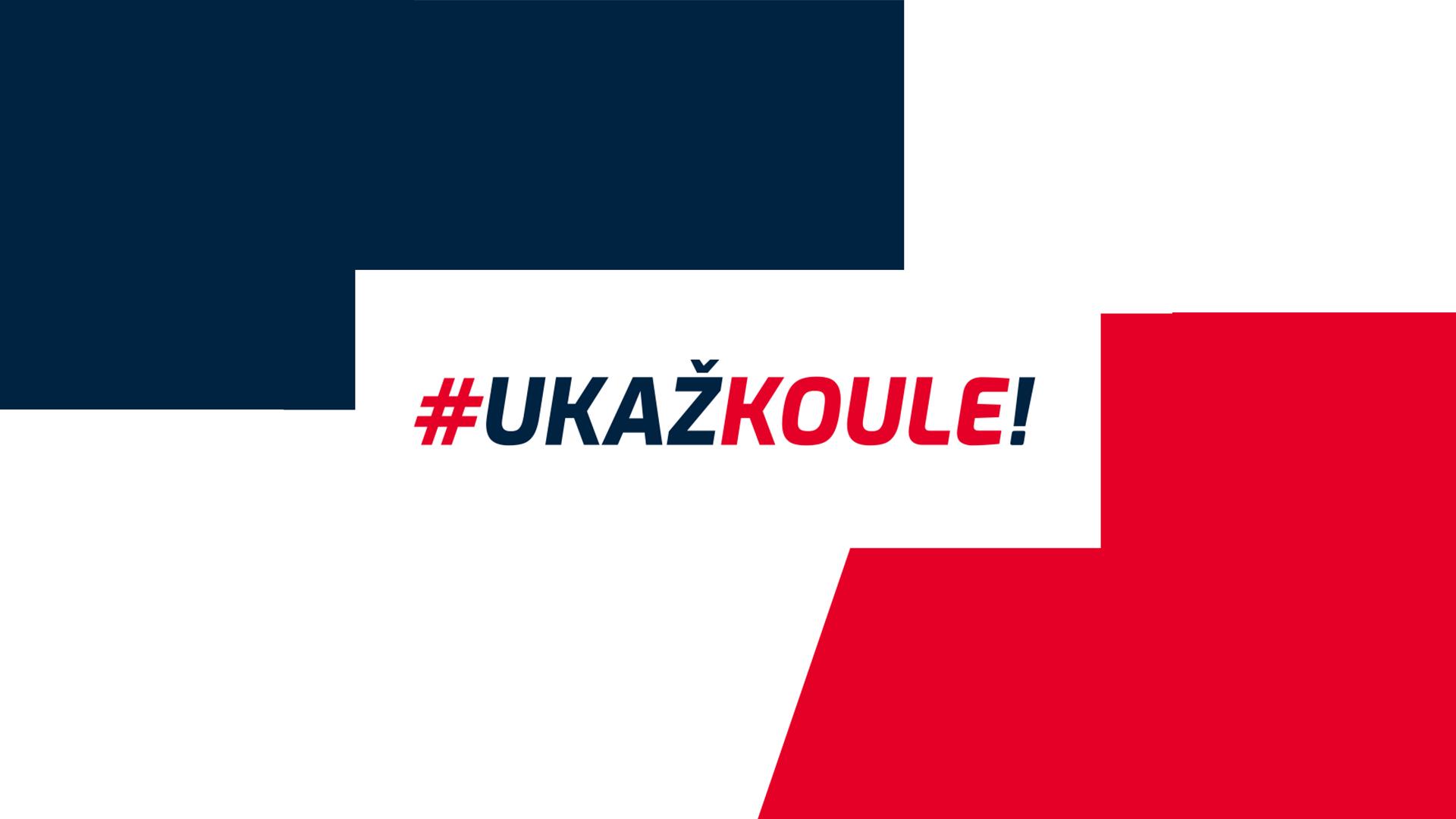 Startuje kampaň #UKAŽKOULE!